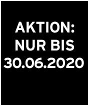 Aktion: Nur bis 31.05.2020